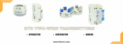 RTD Two-Wire Transmitters: Introduction, Construction, and Working Discussed