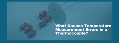 Why do Thermocouple Temperature Measurement Errors Occur?