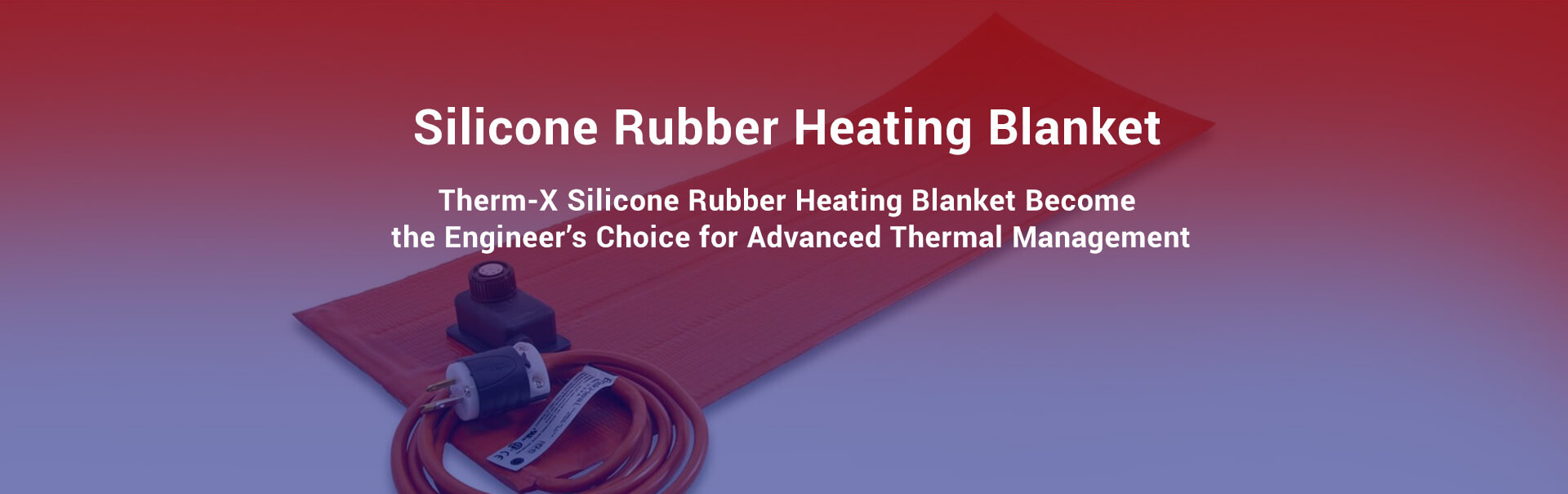 Silicone Rubber Heating Blanket